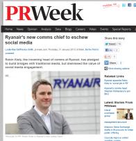 FireShot Screen Capture #127 - 'Ryanair's new comms chief to eschew social media I PR & public relations news I PRWeek' - www_prweek_com_uk_bulletin_prweekukdaily_article_1168936_ryanairs-new-comms-chief-eschew-socia